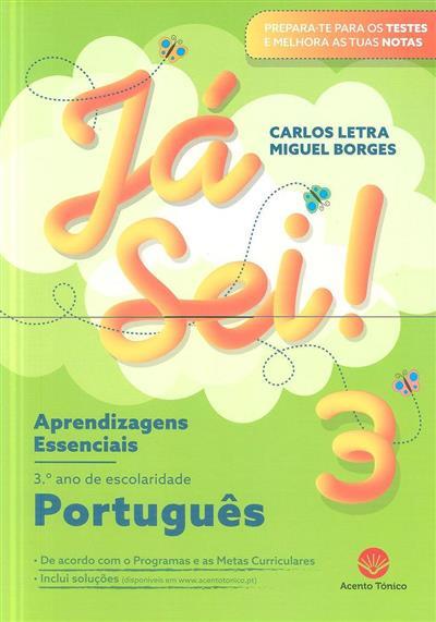Já sei! 3 (Carlos Letra, Miguel Borges)