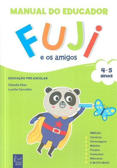 Fuji e os amigos (Cláudia Dias, Lucília Carvalho )