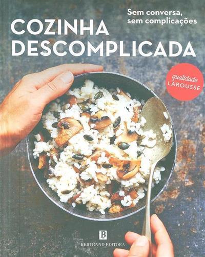 Cozinha descomplicada (Larousse)