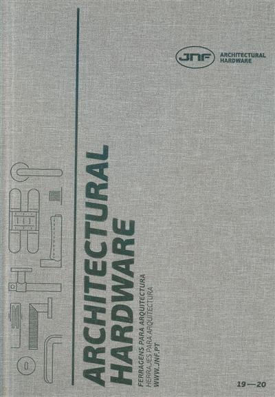 Architectural hardware (JNF Architectural Hardware)