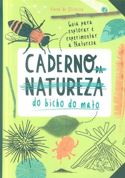 Caderno (da natureza) do bicho do mato