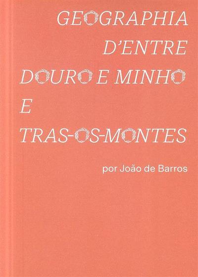 Geographia d'entre Douro e Minho e Tras-os-Montes (João de Barros)