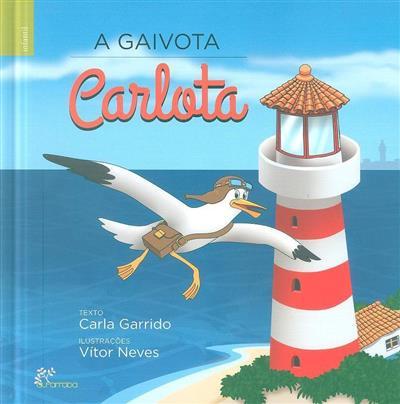 A gaivota Carlota (Carla Garrido)