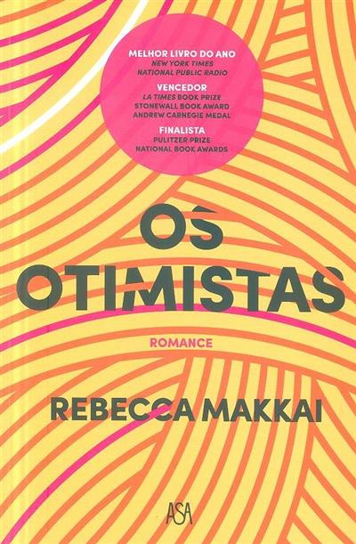 Os otimistas (Rebecca Makkai)