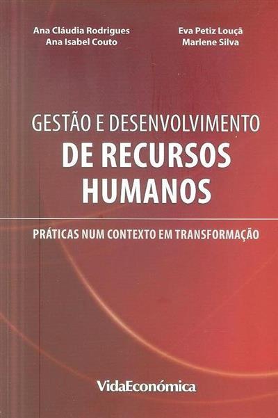 Gestão e desenvolvimento de recursos humanos (org. Ana Cláudia Rodrigues... [et al.])
