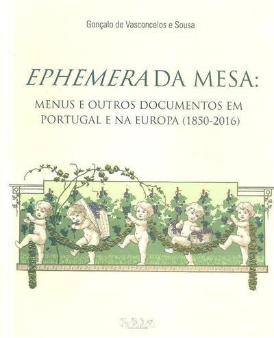 Ephemera da mesa (Gonçalo de Vasconcelos e Sousa)