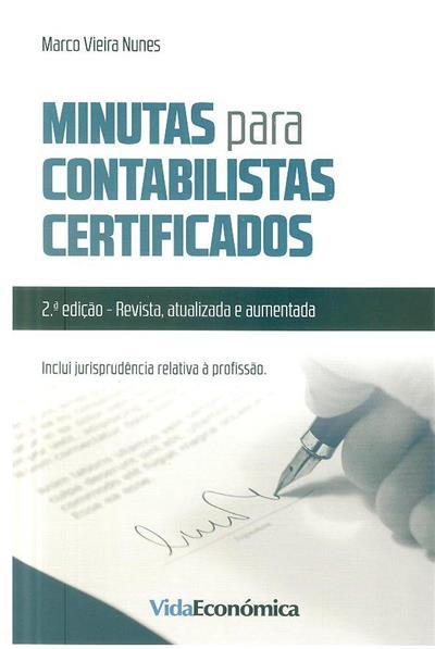 Minutas para contabilistas certificados (Marco Vieira Nunes)