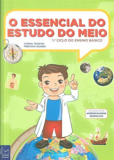 O essencial do estudo do meio (Carina Teixeira, Preciosa Soares)