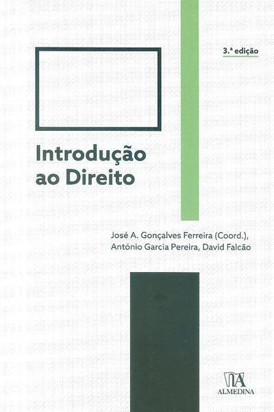Introdução ao direito (José A. Gonçalves, António Garcia Pereira, David Falcão)