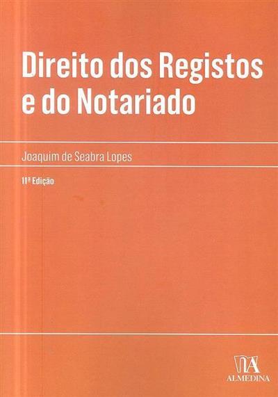 Direito dos registos e do notariado (Joaquim de Seabra Lopes)