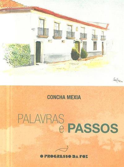 Palavras e passos (Concha Mexia)