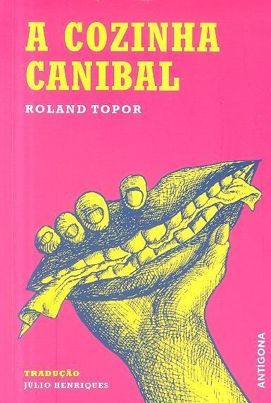 A cozinha canibal (Roland Topor)