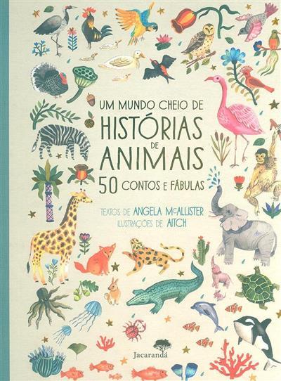 Um mundo cheio de histórias de animais (Angela Mcallister)