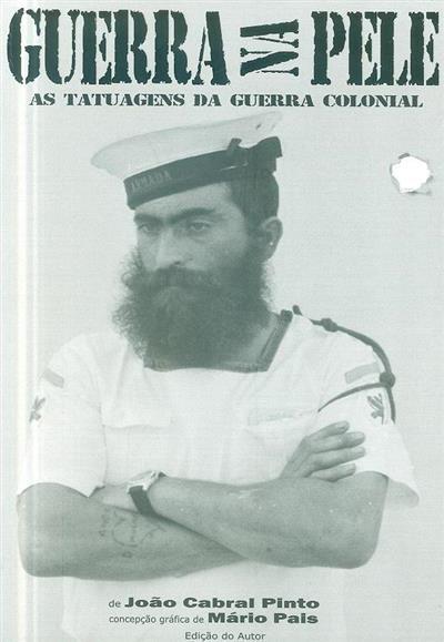 Guerra na pele (João Cabral Pinto)