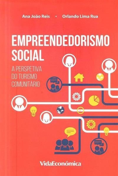 Empreendedorismo social (Ana João Reis, Orlando Lima Rua)