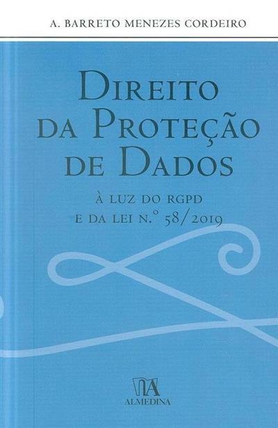 Direito da proteção de dados (A. Barreto Menezes Cordeiro )