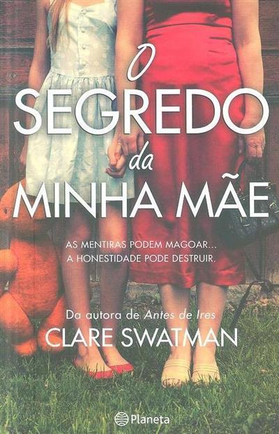 O segredo da minha mãe (Clare Swatman)
