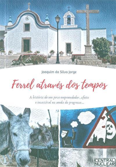 Ferrel através dos tempos (Joaquim da Silva Jorge)