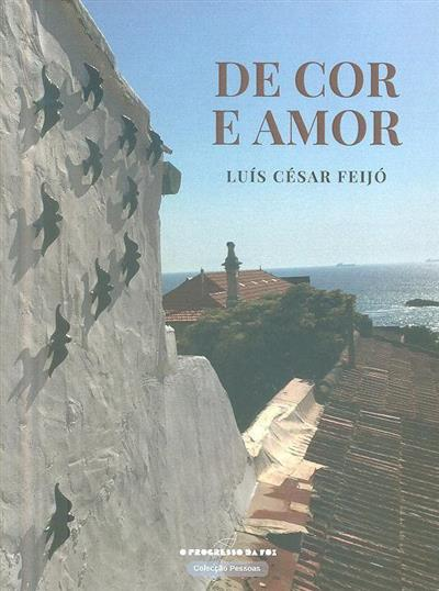 De cor e amor (Luís César Feijó)