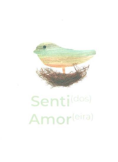Senti(dos) amor(eira) (Marta Santos, Olga Prada)