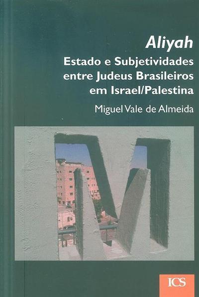 Aliyah (Miguel Vale de Almeida)