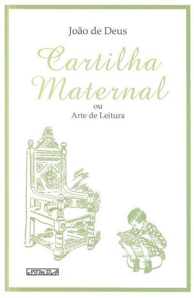 Cartilha maternal ou arte de leitura (João de Deus)
