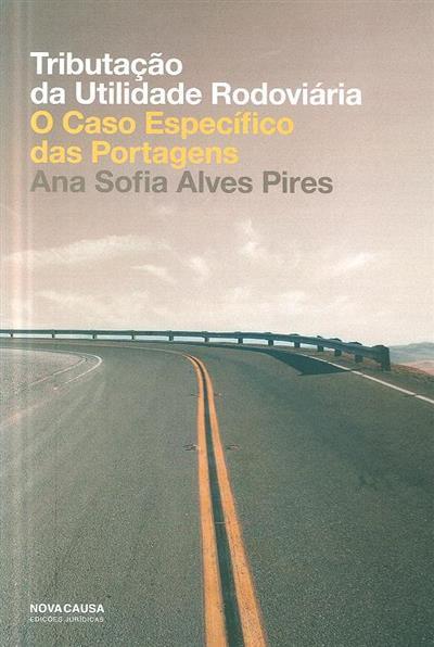 Tributação da utilidade rodoviária (Ana Sofia Alves Pires)