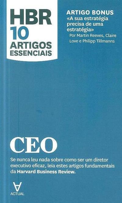 CEO (Martin Reeves, John P. Kotter, Clayton M. Christensen)
