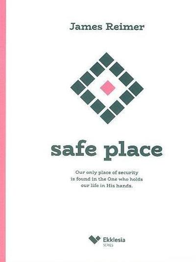 Safe place (James Reimer)