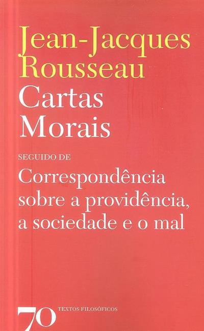 Cartas morais ; (Jean-Jacques Rousseau)