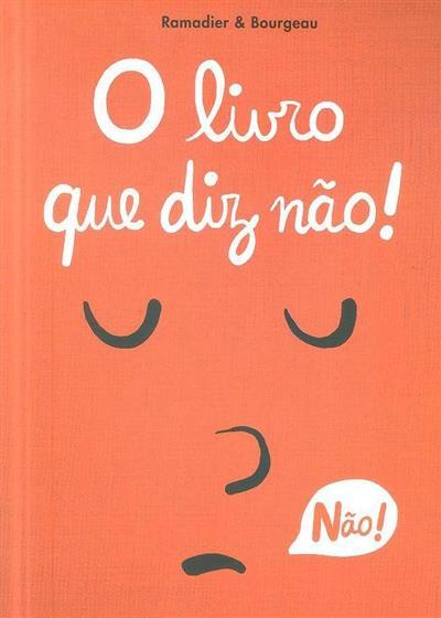 O livro que diz não! (Cédric Ramadier)
