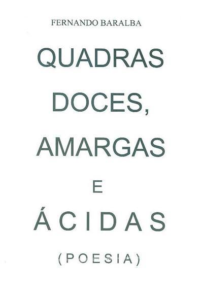 Quadras doces, amargas e ácidas (Fernando Baralba)