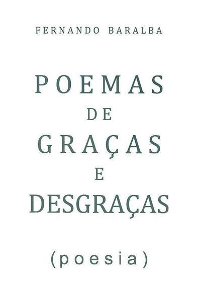 Poemas de graças e desgraças (Fernando Baralba)