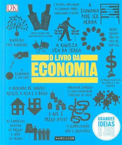 O livro da economia (colab. Niall Kishtainy... [et al.])