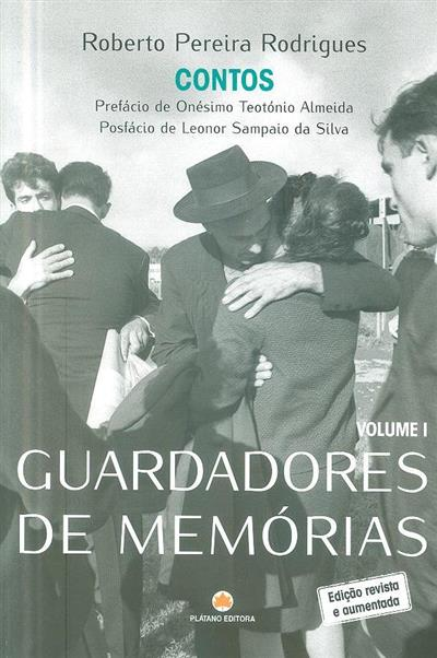 Guardadores de memórias (Roberto Pereira Rodrigues)