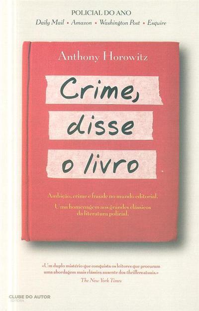 Crime, disse o livro (Anthony Horowitz)