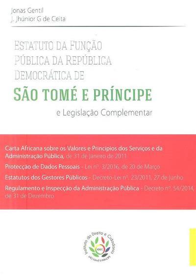Estatuto da Função Pública da República Democrática de São Tomé e Príncipe e legislação complementar (Instituto do Direito e Cidadania de São Tomé e Principe)