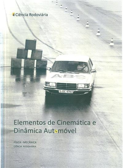 Elementos de cinemática e dinâmica automóvel (Pedro M. Oliveira)
