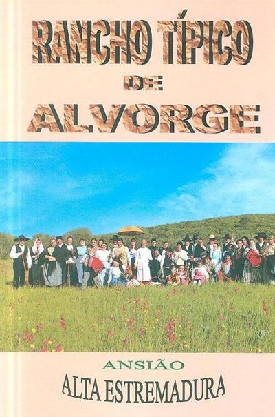 Rancho típico de Alvorge, Ansião, Alta Estremadura (Jaime Tomás, José Louro)