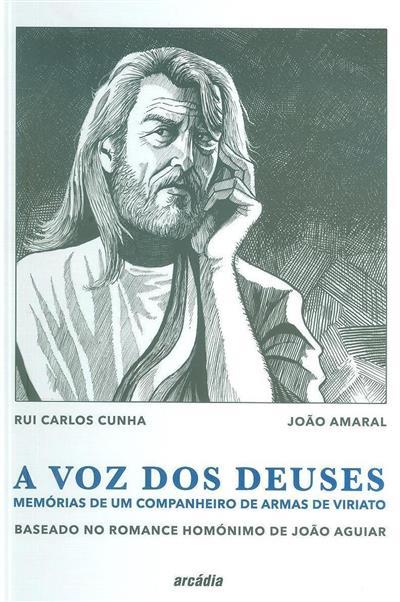 A  voz dos Deuses (argumento Rui Carlos Cunha, João Amaral)