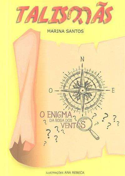 O enigma da Rosa dos Ventos (Marina Santos)