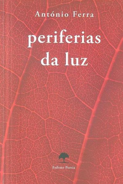 Periferias da luz (António Ferra)