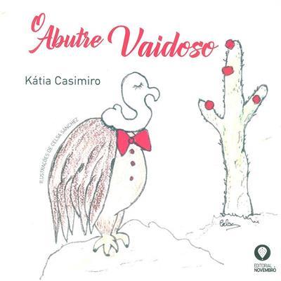 O abutre vaidoso (Kátia Casimiro)