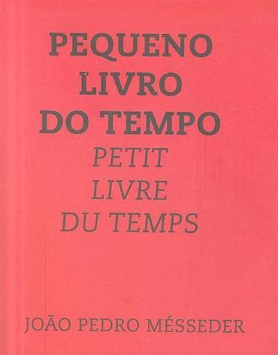 Pequeno livro do tempo (João Pedro Mésseder)