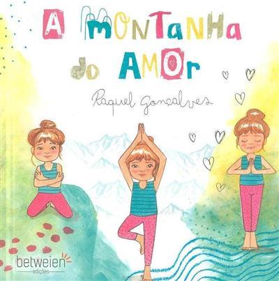 A montanha do amor (Raquel Gonçalves)