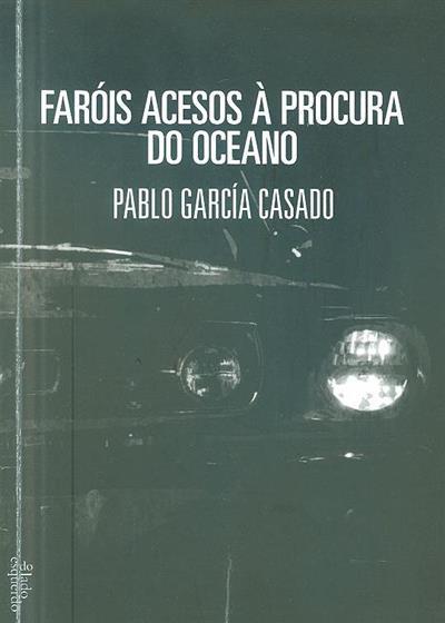 Faróis acesos à procura do oceano (Pablo García Casado)