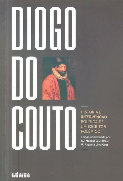 Diogo do Couto (ed. coord. Rui Manuel Loureiro, M. Augusta Lima Cruz)