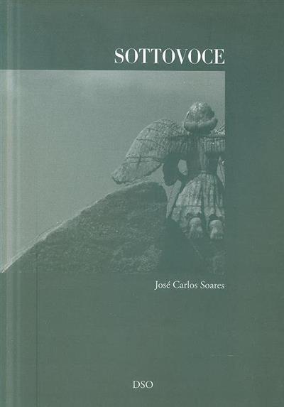 Sottovoce (José Carlos Soares)