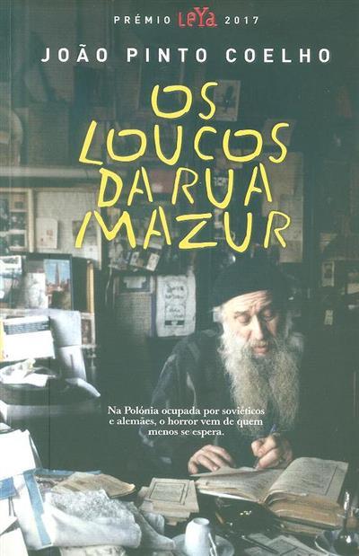 Os loucos da Rua Mazur (João Pinto Coelho)