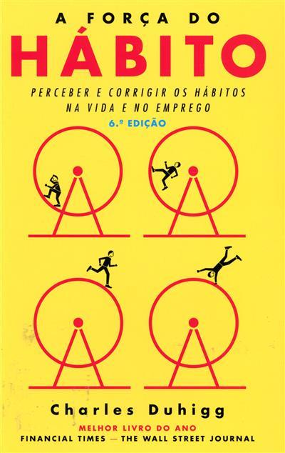 A força do hábito (Charles Duhigg)
